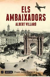 Els ambaixadors: Premi Josep Pla 2014