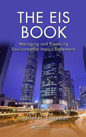 The EIS Book: Managing and Preparing Environmental Impact Statements