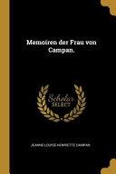 Memoiren Der Frau Von Campan  PDF