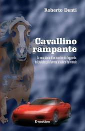 Cavallino rampante: La vera storia del marchio Ferrari