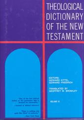 Theological Dictionary of the New Testament: Volume 9