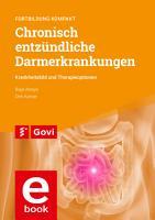 Chronisch entz  ndliche Darmerkrankungen     Krankheitsbild und Therapieoptionen PDF