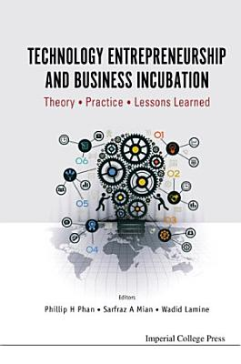 Technology Entrepreneurship and Business Incubation