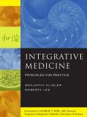 Integrative Medicine: Principles for Practice