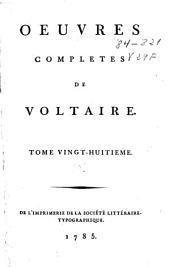 Oeuvres completes de Voltaire: tome vingt-huitième