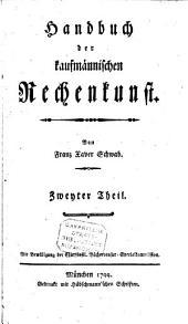 Handbuch der kaufmännischen Rechenkunst: Band 2