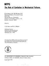 The Role of Cavitation in Mechanical Failures: Proceedings of the 19th Meeting of the Mechanical Failures Prevention Group, Volume 13