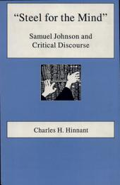 """""""Steel for the Mind"""": Samuel Johnson and Critical Discourse"""