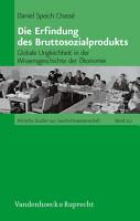 Die Erfindung des Bruttosozialprodukts PDF