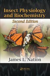 Insect Physiology and Biochemistry, Second Edition: Edition 2