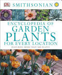 Encyclopedia of Garden Plants for Every Location