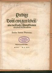Predigt Vom ewigen leben, über der Leiche, Jungkfrawen Elisabeth Blanckenheims