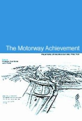 The Motorway Achievement  Frontiers of knowledge and practice PDF