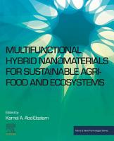 Multifunctional Hybrid Nanomaterials for Sustainable Agri food and Ecosystems PDF