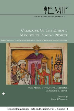 Catalogue of the Ethiopic Manuscript Imaging Project 7 PDF