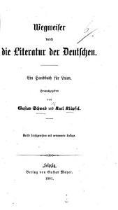 Wegweiser durch die Litteratur der Deutschen  Zweite verbesserte Auflage PDF