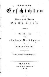 Biblische Geschichten aus dem Alten und Neuen Testament