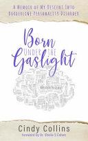 Born Under the Gaslight