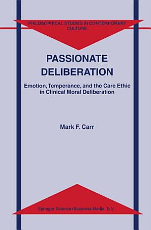 Passionate Deliberation PDF