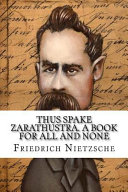 Thus Spake Zarathustra  a Book for All and None PDF