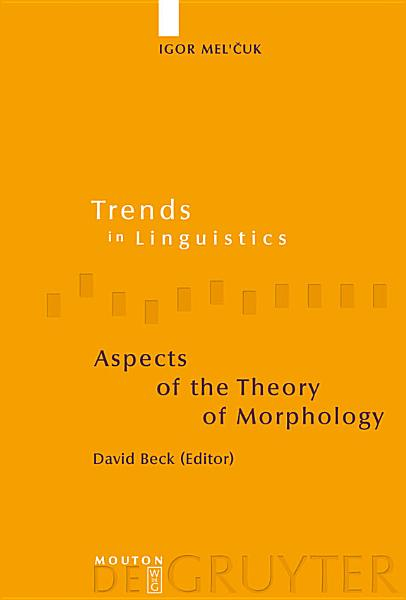 Aspects of the Theory of Morphology Pdf Book