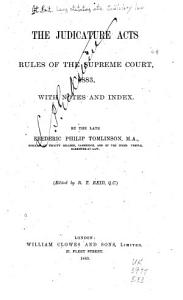 The Judicature Acts and Rules of the Supreme Court  1883  With Notes and Index PDF