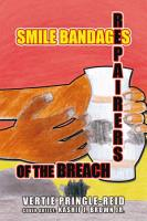 Smile Bandages  Repairers of the Breach PDF
