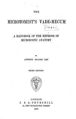 The Microtomist s Vade mecum PDF