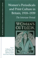 Women s Periodicals and Print Culture in Britain  1918 1939