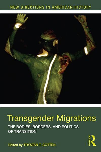 Download Transgender Migrations Book