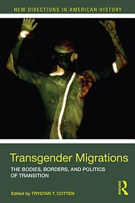 Transgender Migrations PDF