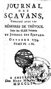 Journal des sçavans, combiné avec les Mémoires de Trevoux: Suite des CLXX volumes du Journal des sçavans, Volume6