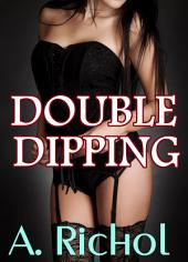 Double Dipping (Virgin Babysitter Taboo Erotica Interracial Sex Stories Impregnation Breeding Barely Legal)