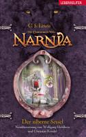 Die Chroniken von Narnia   Der silberne Sessel  Bd  6  PDF