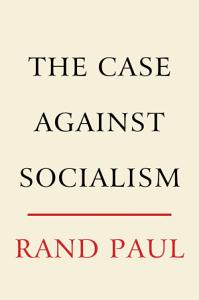 The Case Against Socialism