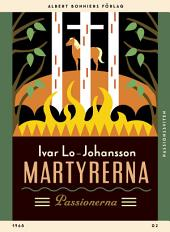 Martyrerna: Passionerna