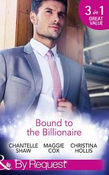 Bound To The Billionaire Captive In His Castle In Petrakis S Power The Count S Prize Mills Boon By Request  Book PDF