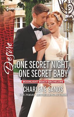 One Secret Night  One Secret Baby