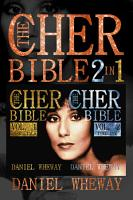 The Cher Bible 2 in 1  Vol  1  Essentials and Vol  2  Timeline PDF