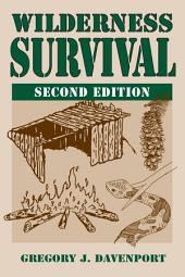 Wilderness Survival: Edition 2