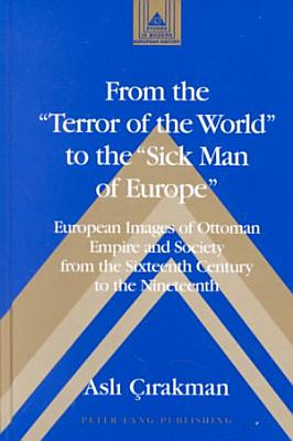 From the  terror of the World  to the  sick Man of Europe