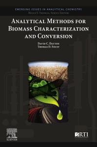 Analytical Methods for Biomass Characterization and Conversion