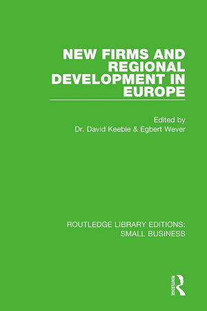 New Firms and Regional Development in Europe PDF
