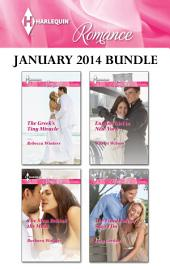 Harlequin Romance January 2014 Bundle: The Greek's Tiny Miracle\The Man Behind the Mask\English Girl in New York\The Final Falcon Says I Do