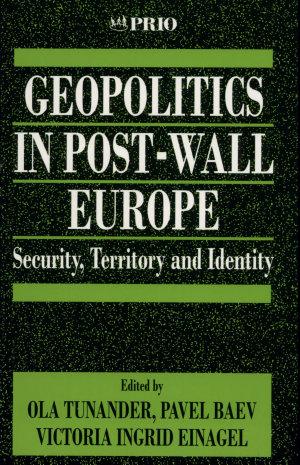 Geopolitics in Post Wall Europe