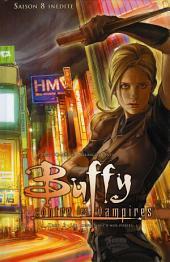Buffy contre les vampires (Saison 8) T03: Les loups sont à nos portes