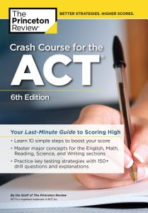 Crash Course for the ACT  6th Edition Book