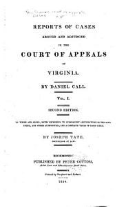 Cases Decided in the Supreme Court of Appeals of Virginia: Volume 5