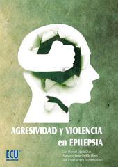 Agresividad y violencia en epilepsia