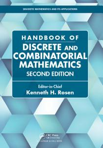 Handbook of Discrete and Combinatorial Mathematics